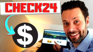 Mit dem CHECK24 Partnerprogramm und Affiliate Marketing Online Geld verdienen [Tutorial]