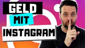 Mit Instagram Geld verdienen OHNE zu POSTEN